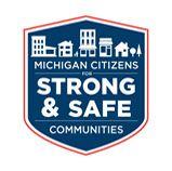 """AUGUST 5TH 2014 VOTE """"YES"""" FOR A STRONG AND SAFE MICHIGAN"""